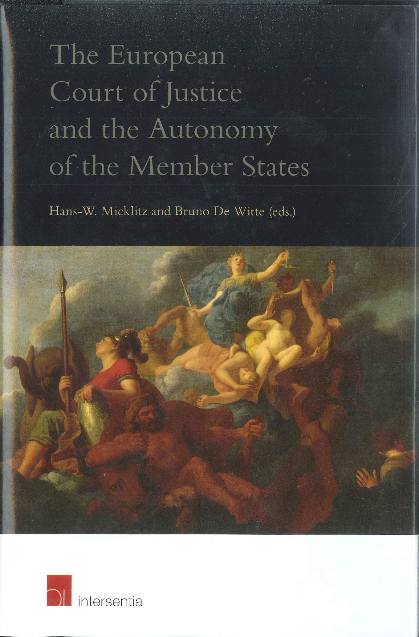 The European Court of Justice and the Autonomy of the Member States