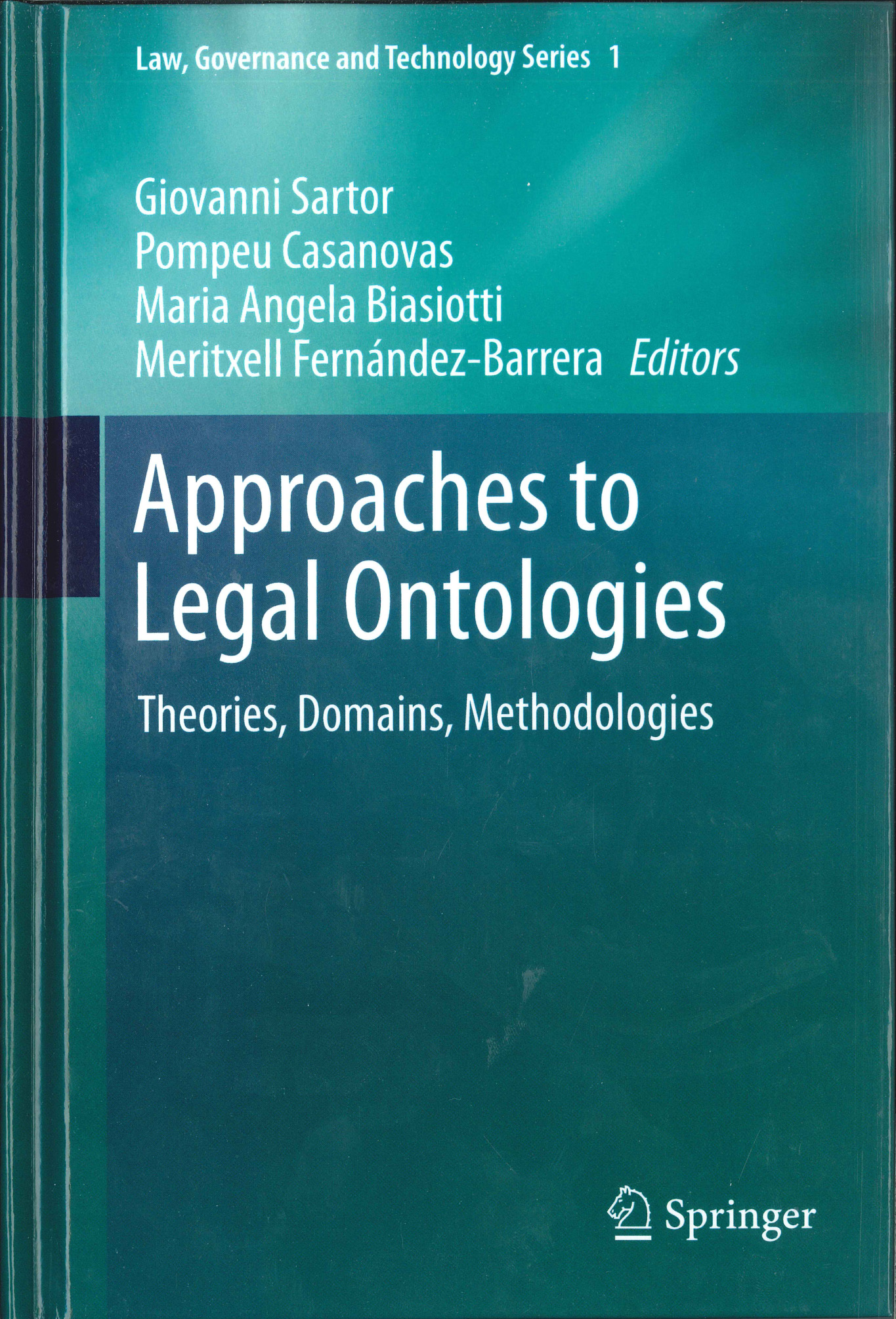 Approaches to Legal Ontologies: Theories, Domains, Methodologies
