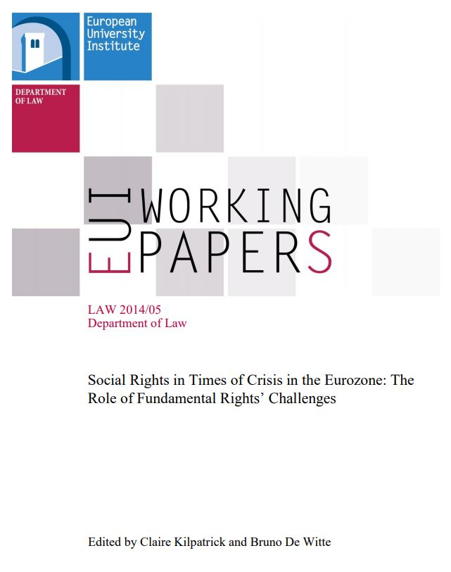 Social rights in crisis in the Eurozone : the role of fundamental rights' challenges