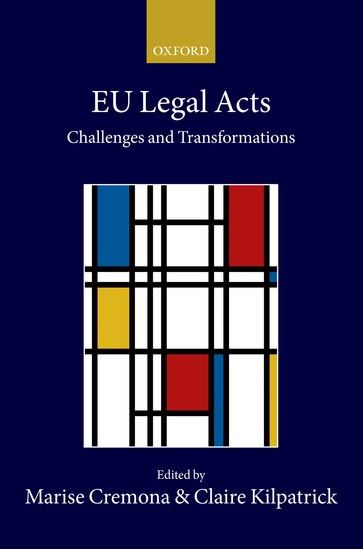 Legal Acts in the EU: Challenges and Transformations