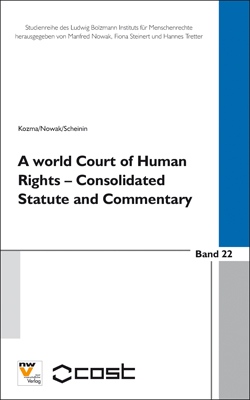A World Court of Human Rights : Consolidated statute and commentary