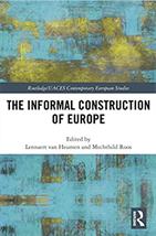 The informal construction of Europe, Lennaert van Heumen and Mechthild Roos, Routledge, 2019