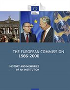 The European Commission 1986-2000: History and Memories of an Institution