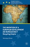 TheinventionofaEuropeandevelopmentaidbureaucracy