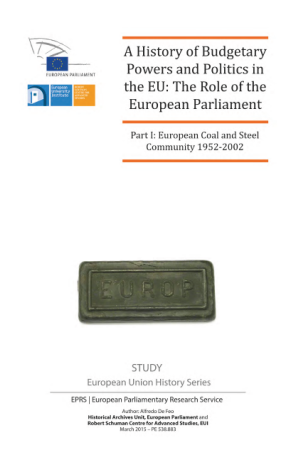 A History of Budgetary Powers and Politics in the EU: The Role of the European Parliament