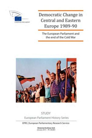 Democratic Change in Central and Eastern Europe 1989-90