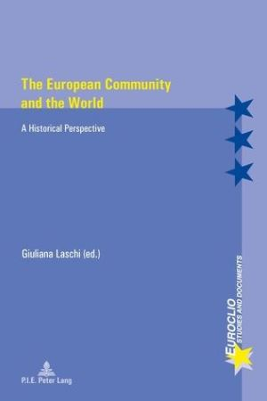 The European Community and the World: A Historical Perspective